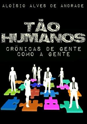 Tão Humanos Aloísio Alves De Andrade