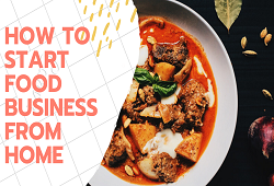How to start Food Business from home