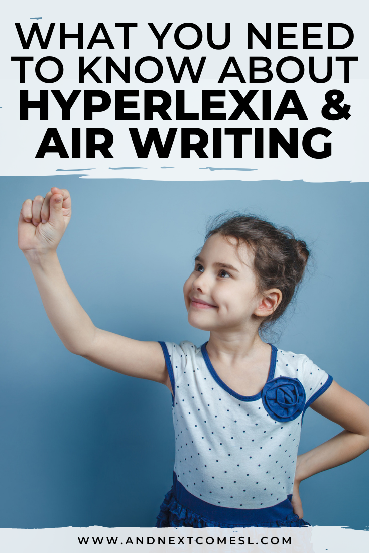 Hyperlexia & air writing: why your child is writing in the air with their finger