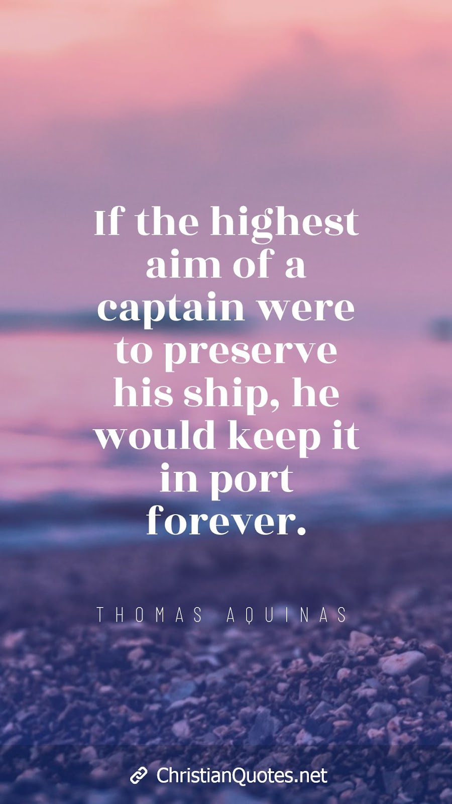 If the highest aim of a captain were to preserve his ship, he would keep it in port forever.
