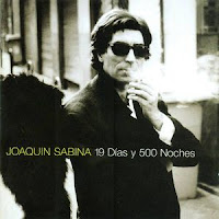 JOAQUIN SABINA - 19 días y 500 noches