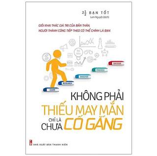 Không Phải Thiếu May Mắn Chỉ Là Chưa Cố Gắng (Tái Bản 2021) ebook PDF EPUB AWZ3 PRC MOBI