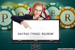 DAFTAR SITUS POKER TERBAIK INDONESIA - KARTUCEKEN