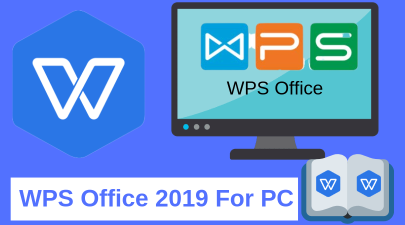 DOWNLOAD WPS OFFICE 2019 FOR PC | MOBIPROX BLOGSPOT