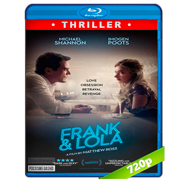 Frank & Lola (2016) BRRip 720p Audio Dual Latino-Ingles