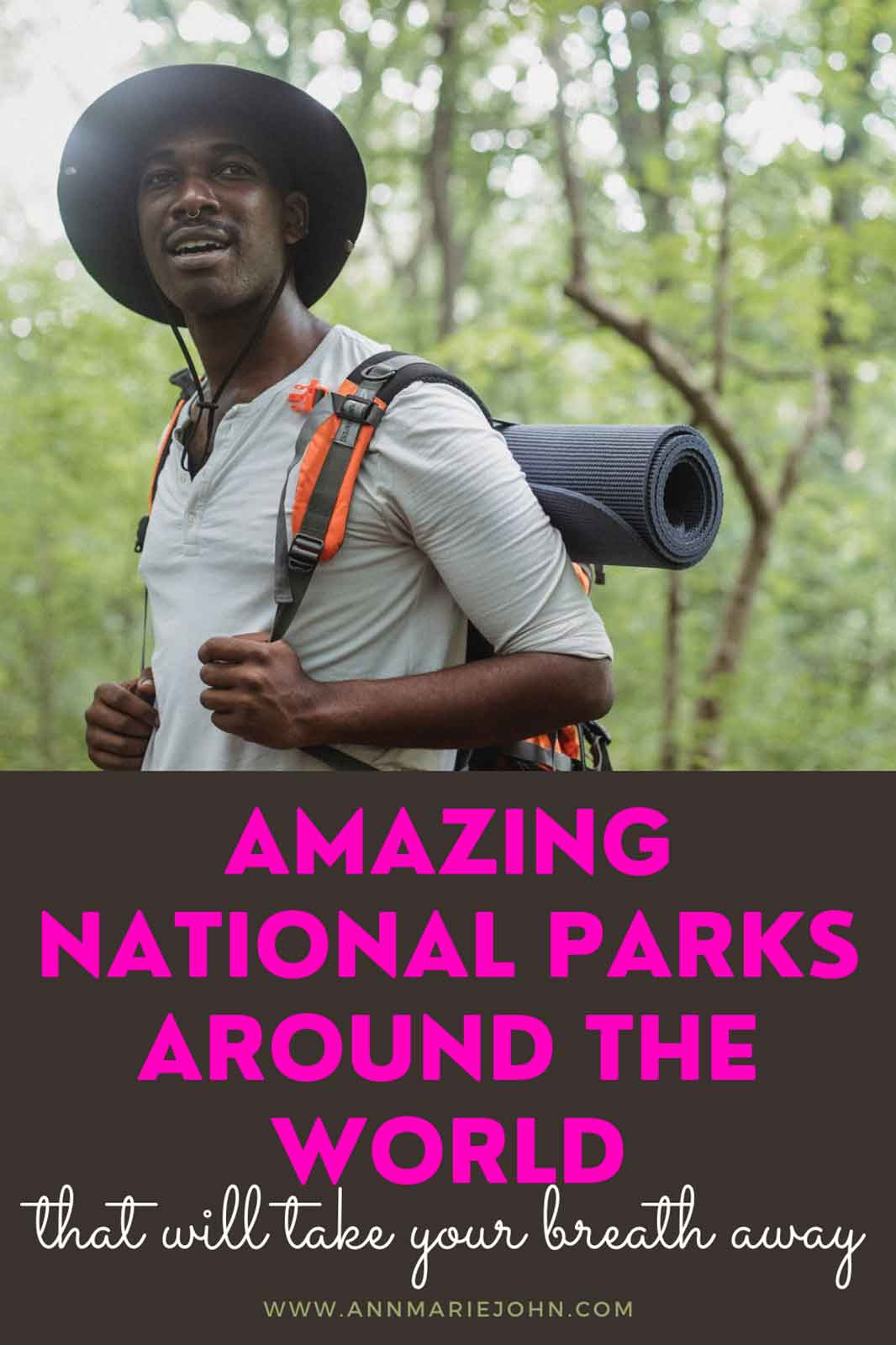 Amazing National Parks Around The World That Will Take Your Breath Away