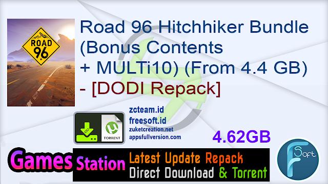 Road 96 Hitchhiker Bundle (Bonus Contents + MULTi10) (From 4.4 GB) – [DODI Repack]