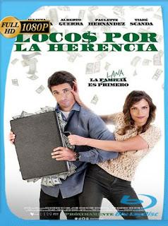 Locos Por la Herencia (2019) HD [1080p] Latino [GoogleDrive] SilvestreHD