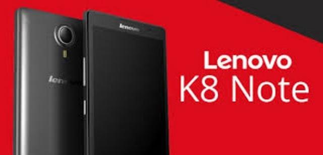 Harga HP Lenovo K8 Note Tahun 2017 Lengkap Dengan Spesifikasi dan Review, Luas Layar 5.5 Inchi, RAM 3GB/ 4GB