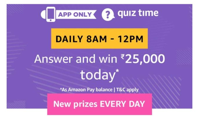 Amazon 28 July 2019 Quiz – Win Free Rs.25000