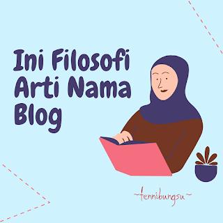 arti nama blog, apa arti nama blog, pentingkah arti nama blog, perlukah memiliki arti nama blog, arti nama blog yang bagus, arti nama blog untuk kita,