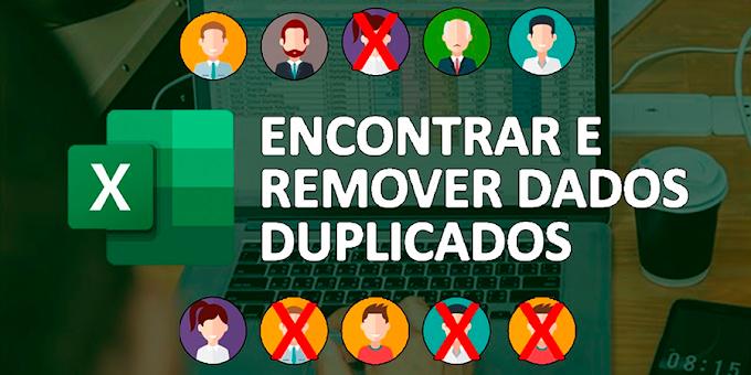 Como encontrar e remover dados duplicados no excel