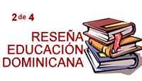 educacion, dominicana, reseña, HISTORIA