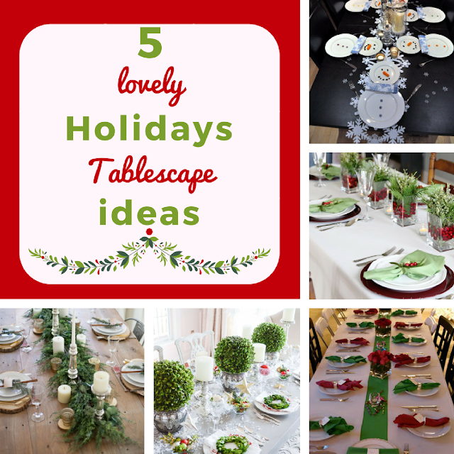 5 Lovely DIY Holidays Tablescape Ideas
