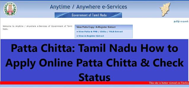 Patta Chitta: Tamil Nadu How to Apply Online Patta Chitta & Check Status