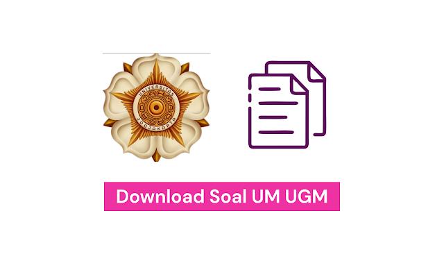 Download Soal UTUL UGM 2016 - 2019