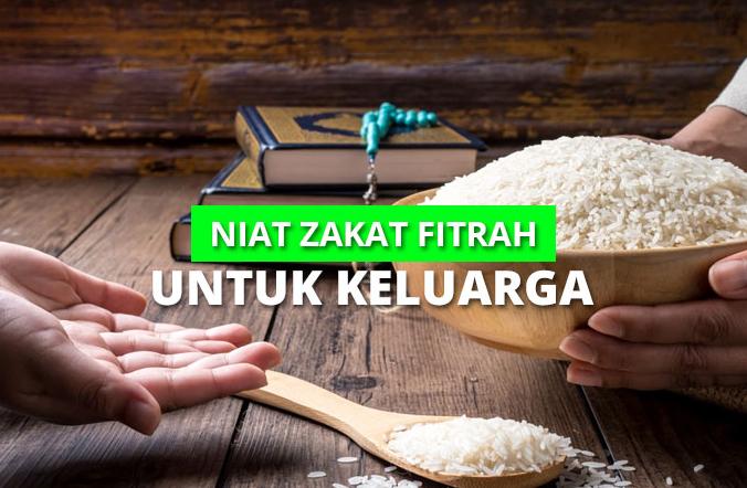 lafadz niat dan doa menerima zakat fitrah untuk keluarga