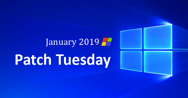 Microsoft Patch Tuesday — January 2019 Security Updates Released