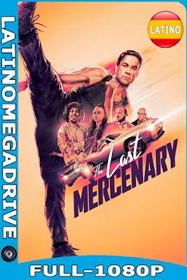 último mercenario (2021) [NF WEB-DL] Latino HD [1080P] [GoogleDrive] [Mega] DizonHD