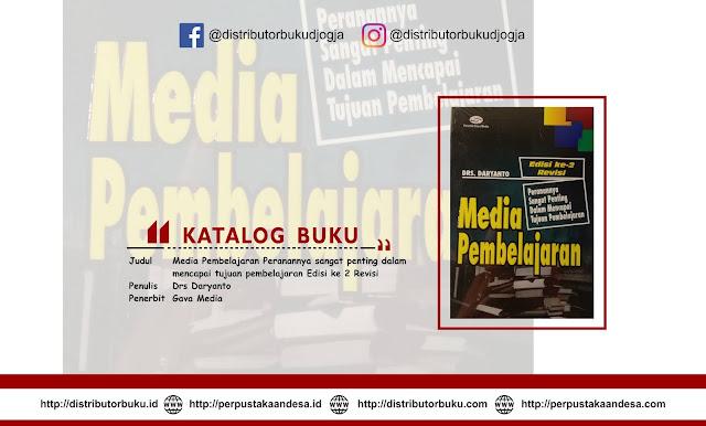 Media Pembelajaran (Peranannya sangat penting dalam mencapai tujuan pembelajaran) Edisi ke 2 Revisi