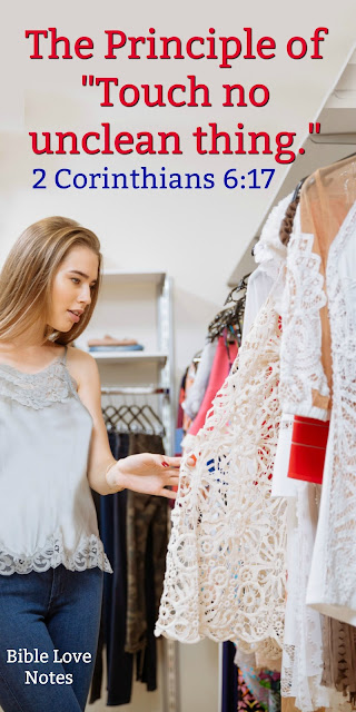 """Research shows some interesting things about """"touching"""" things, and 2 Corinthians 6:17 contains an important warning about touching. #BibleLoveNotes #Bible"""