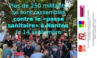 """PLUS DE 250 MILITANTS RASSEMBLÉS À NANTES CONTRE LE """"PASSE SANITAIRE"""""""