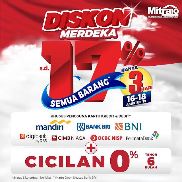 #Mitra10 - #Promo Diskon Merdeka s.d 17% All Item (16 - 18 Agustus 2019)