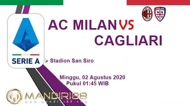 Prediksi AC Milan Vs Cagliari, Minggu 02 Agustus 2020 Pukul 01.45 WIB