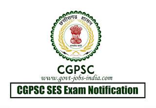 CGPSC SES Exam Notification 2020