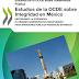 OCDE: Reforzando la integridad: el régimen administrativo disciplinario para servidores públicos federales en México