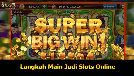 Langkah Main Judi Slots Online