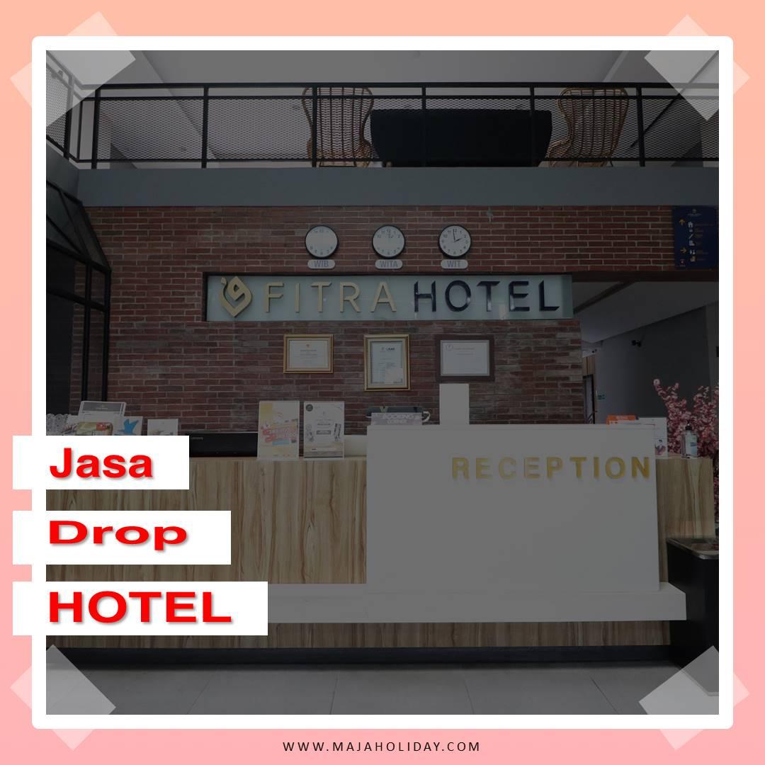 Jasa Sewa Mobil Drop Ke Hotel Fitra