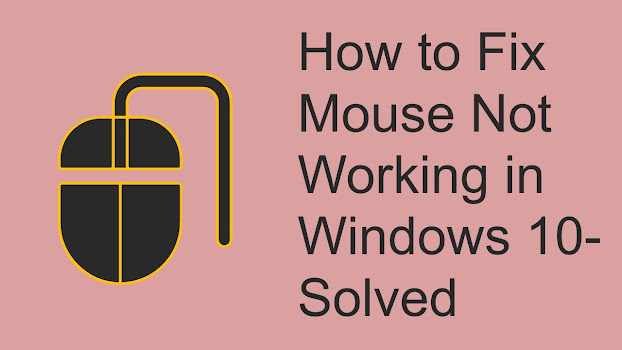How to Fix Mouse Not Working in Windows 10- Solved