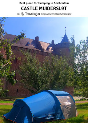 Camping in Amsterdam Muiderslot Pinterest