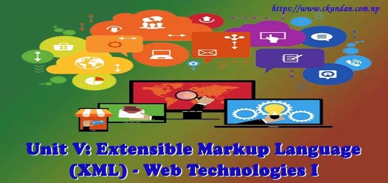 Extensible Markup Language (XML) - Web Technologies I