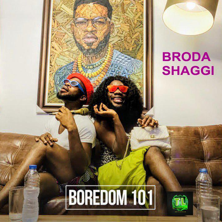broda-shaggi-boredom-101-mp3-download