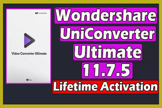 Download Wondershare UniConverter Ultimate 11.7.5 Crack With Lifetime Activation 2020