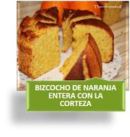 BIZCOCHO DE NARANJA ENTERA CON LA CORTEZA CON THERMOMIX