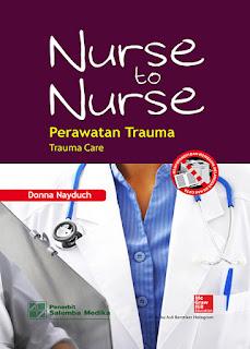 Nurse to Nurse (Perawatan Trauma)