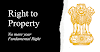 Why 'Right To Property' Removed From Fundamental Right