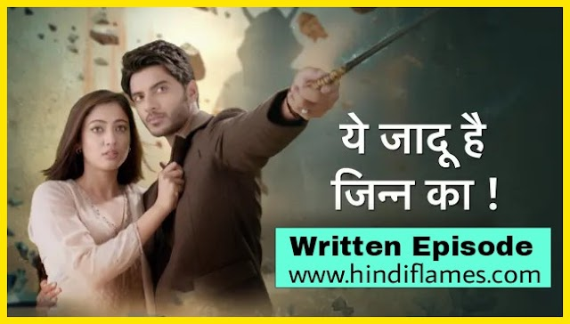 Yeh Jadu Hai Jinn Ka - 17th January 2020 | Written Update today