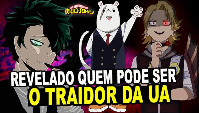 REVELADO! QUEM PODE SER O TRAIDOR DA UA!!! - Boku no Hero Academia