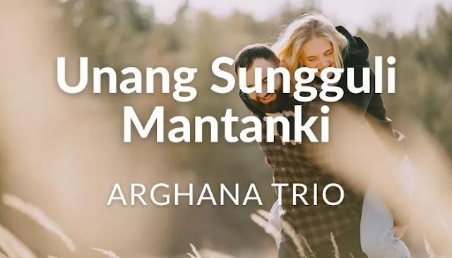 Chord Unang Sungguli mantanki - Arghana Trio
