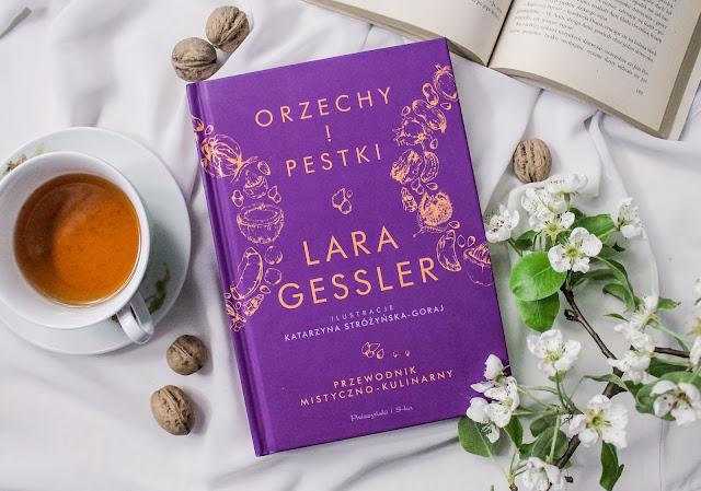 """Orzechy i pestki"" Lara Gessler"
