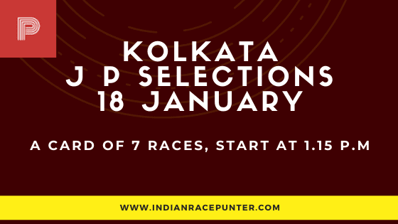 Kolkata Jackpot Selections 18 January, Jackpot Selections by indianracepunter,