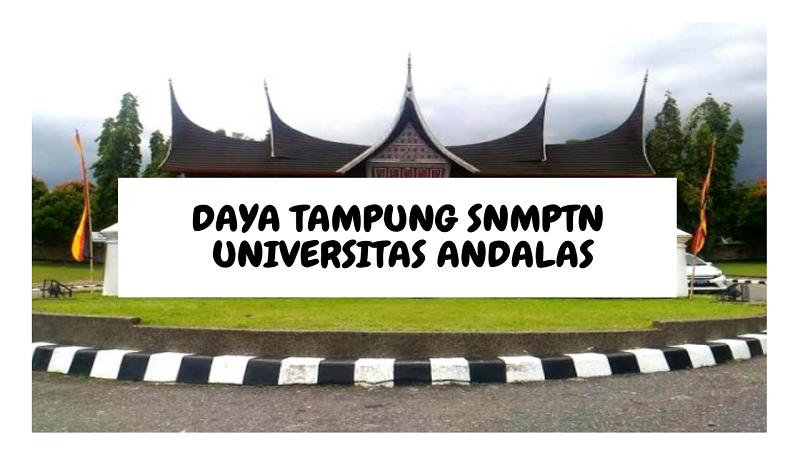 Daya Tampung SNMPTN UNAND 2022/2023 (Universitas Andalas)