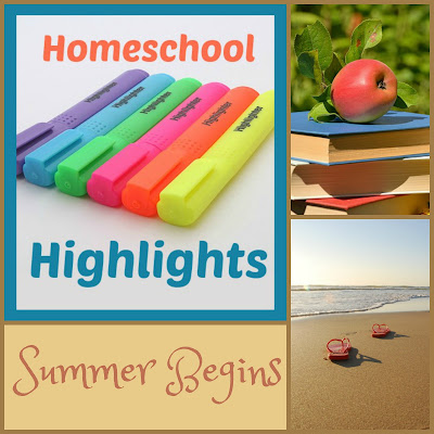 Homeschool Highlights - Summer Begins on Homeschool Coffee Break @ kympossibleblog.blogspot.com