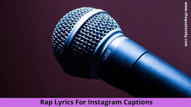 BEST Rap Lyrics For Instagram Captions in { 2021 }