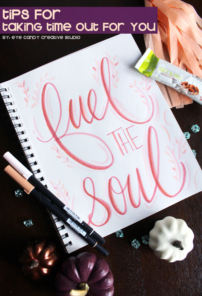 fuel the soul, hand lettering, taking a moment, zoneperfect, tombow