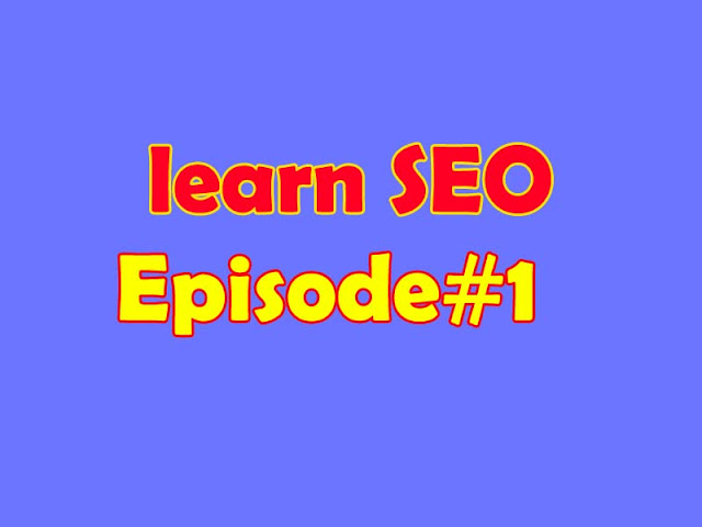 Learn SEO Episode#1